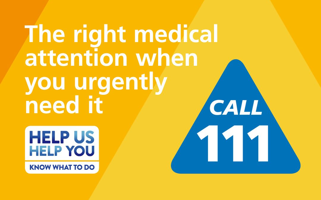 When it's urgent, call or visit NHS 111 this winter